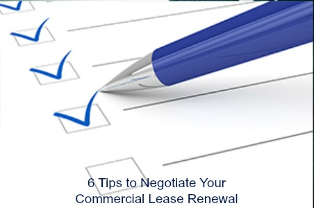 6 Tips to Negotiate Your Commercial Lease Renewal