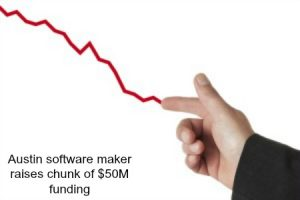Austin software maker raises chunk of $50M funding