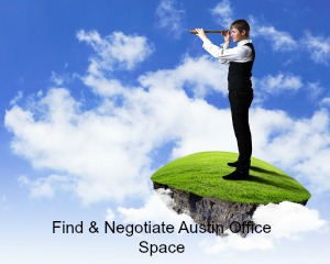 Find & Negotiate Austin Office Space With Our Help!