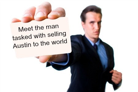 Meet the man tasked with selling Austin to the world