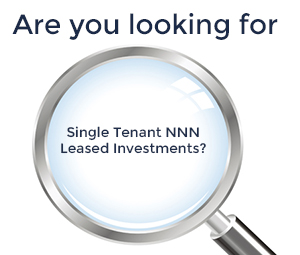 Are You Looking for Single Tenant NNN Leased Investments?