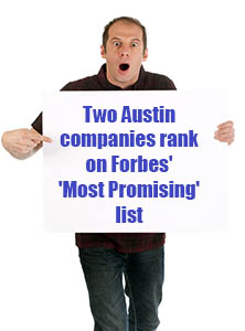 Two Austin companies rank on Forbes' 'Most Promising' list