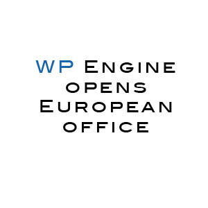 WP Engine opens European office