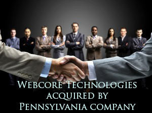 Webcore Technologies acquired by Pennsylvania company