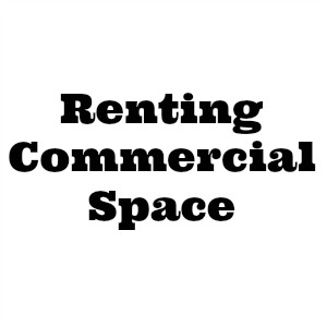 Why Hire a Tenant Representative When Renting Commercial Space?