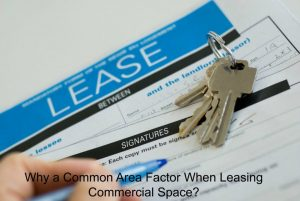 Why a Common Area Factor When Leasing Commercial Space?
