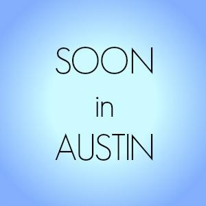 austin_soon
