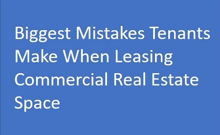 biggest mistakes leasing commercial real estate