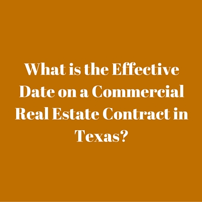 Effective Date Commercial Contract Texas