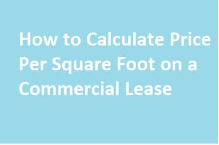 calculate price per square foot commercial lease
