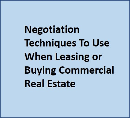 techniques used to negotiate commercial lease