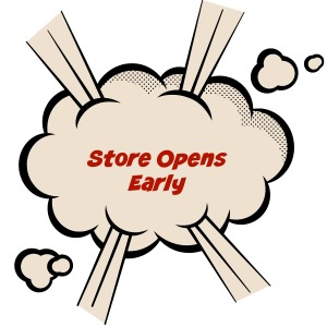 store opens early
